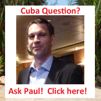 Ask Paul about Cuba